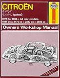 Citroen Cx (Petrol)1975-88 Owner's Workshop Manual (Service & Repair Manuals)