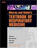 img - for Murray and Nadel's Textbook of Respiratory Medicine e-dition: Text with Continually Updated Online Reference (Textbook of Respiratory Medicine (Murray)) book / textbook / text book