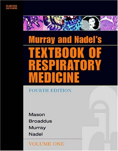 Murray and Nadel's Textbook of Respiratory Medicine e-dition: Text with Continually Updated Online Reference (Textbook of Respiratory Medicine (Murray))