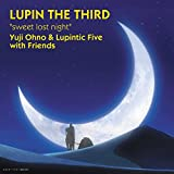 Lupin the Third-Sweet Lost Night