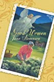 Good Women, Jane Stevenson, 0224073516
