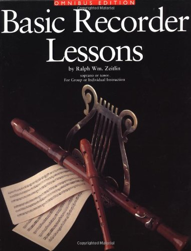 - Basic Recorder Lessons - Omnibus Edition: for Group or Individual Instruction