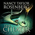 The Cheater Audiobook by Nancy Taylor Rosenberg Narrated by Hillary Huber
