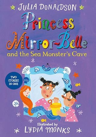 book cover of Princess Mirror-Belle and the Sea Monster\'s Cave