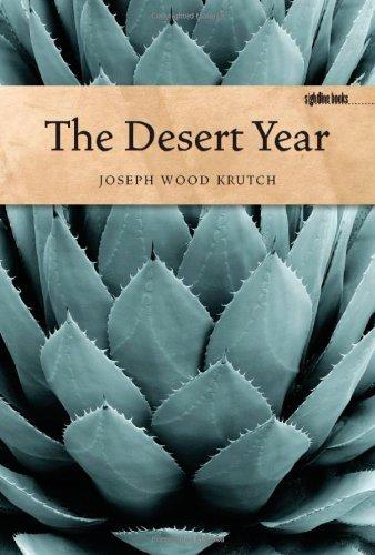 Read Online The Desert Year (Sightline Books) By Joseph Wood Krutch pdf