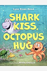 Shark Kiss, Octopus Hug Hardcover