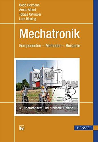 Mechatronik  Komponenten   Methoden   Beispiele