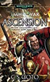 Dawn of War: Ascension, C. S. Goto, 1844162850