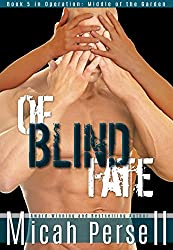 Of Blind Fate (Operation: Middle of the Garden Book 5)