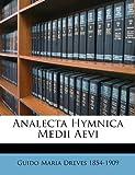 Analecta Hymnica Medii Aevi, Guido Maria Dreves, 1149280751