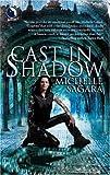 Cast in Shadow, Michelle Sagara, 0373802544