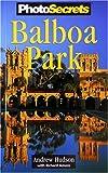 PhotoSecrets Balboa Park, Andrew Hudson, 0965308758