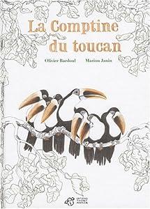 """Afficher """"La comptine du toucan"""""""