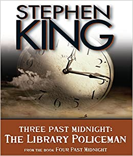 The Library Policeman Three Past Midnight Four Past
