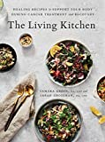 The Living Kitchen: Healing Recipes to Support Your