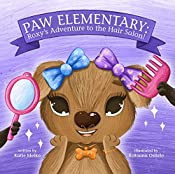 Paw Elementary: Roxy's Adventure to the Hair Salon