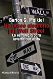img - for Un paseo aleatorio por Wall Street/ A Random Walk Down Wall Street: La estrategia para invertir con exito/ The Time-Tested Strategy for Successful Investing (Spanish Edition) book / textbook / text book