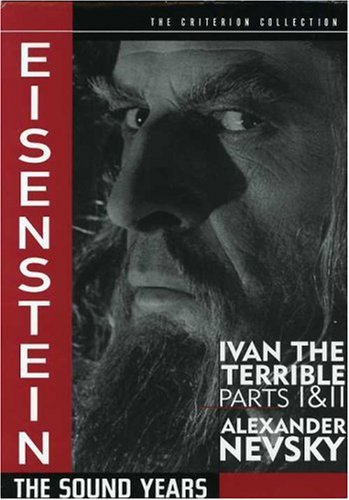 Eisenstein: The Sound Years (Ivan the Terrible Parts 1 & 2 / Alexander Nevsky) (The Criterion Collection) by EISENSTEIN,SERGEI