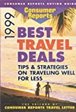 Consumer Reports Best Travel Deals 1999, Chad Perkins, 0890439168