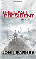 The Last President (A Novel of Daybreak)