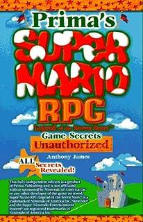 totally unauthorized super mario rpg legend of the seven stars rh amazon com super mario rpg guide book super mario rpg guide scanned