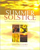The Summer Solstice, John Matthews, 0835608158