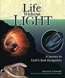 Life Without Light, Melissa Stewart, 0531115291