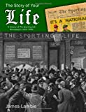 """The Story of Your Life: A History of """"The Sporting Life"""" Newspaper (1859-1998)"""