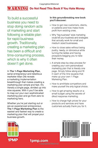 The 1-Page Marketing Plan: Get New Customers, Make More Money, And