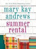 Summer Rental, Mary Kay Andrews, 1594135223