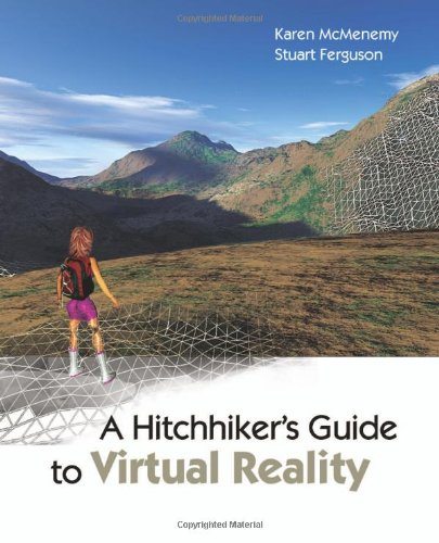 A Hitchhiker's Guide to Virtual Reality