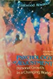 Psychology of Adjustment, Atwater, W. Eastwood, 0137321570
