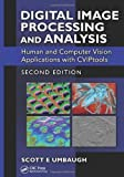 img - for Digital Image Processing and Analysis: Human and Computer Vision Applications with CVIPtools, Second Edition by Umbaugh, Scott E(November 19, 2010) Hardcover book / textbook / text book