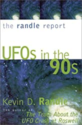 The Randle Report: UFOs in the '90s