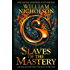 Slaves of the Mastery (The Wind on Fire Trilogy Book 2)