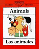 Animals/Los Animales (Barron's Bilingual First Books) (Spanish Edition)