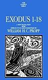 Exodus 1-18, William H. Propp, 0385148046
