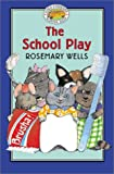 The School Play, Rosemary Wells, 0786815272