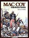 Mac Coy, tome 11 : Camerone par Gourmelen