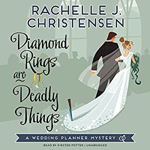 Diamond Rings Are Deadly Things Audiobook