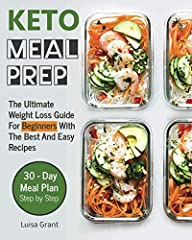 You want to lose weight, but is hard choose healthy food? You don't have so much time or ideas for cook delicious meal? Change your life now with my guide! I Wrote this book, Keto Meal Prep Cokbook: The Ultimate Weight Loss Guide For Beginner...