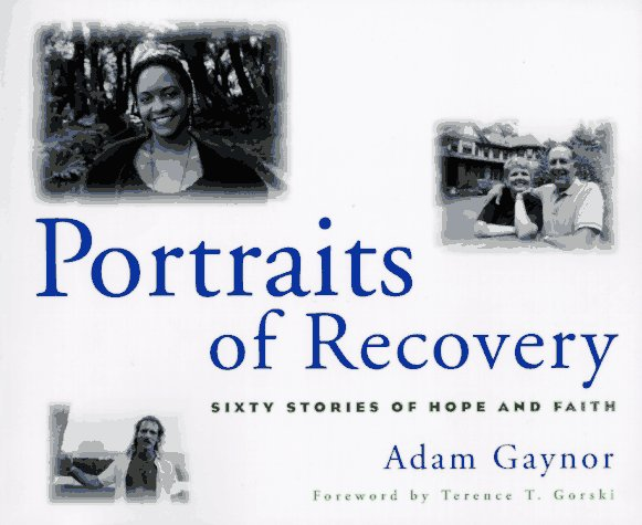 Portraits of Recovery: Sixty Stories of Hope and Faith