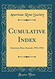 Amazon / Forgotten Books: Cumulative Index American Rose Annual, 1916 - 1941 Classic Reprint (American Rose Society)