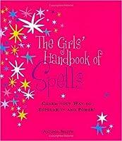 The Girl's Handbook of Spells