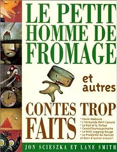 """Afficher """"Le petit homme de fromage"""""""