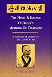 The Heart and Essence of Dan-xi's Methods of Treatment : A Translation of Zhu Dan-xi's Dan Xi Zhi Fa Xin Yao, Dan-xi, Zhu, 0936185503