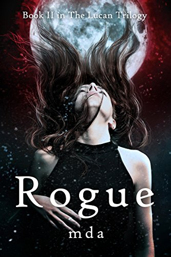 Rogue (The Lucan Trilogy Book 2)