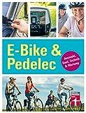 E-Bike & Pedelec: Auswahl, Kauf, Technik & Wartung (German Edition)