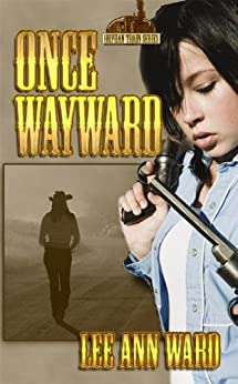 Once Wayward (Orphan Train Book 5) by [Ward, LeeAnn]