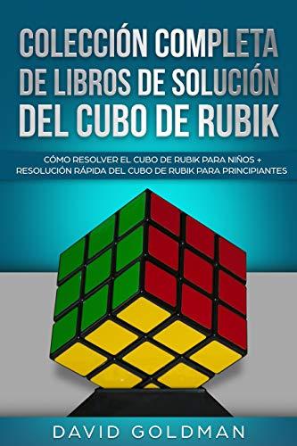 Colección Completa de Libros de Solución del Cubo de Rubik: Cómo Resolver el Cubo de